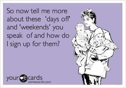 days off and weekends meme