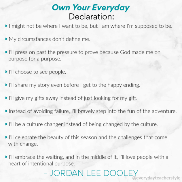 Own Your Everyday Declaration by Jordan Lee Dooley