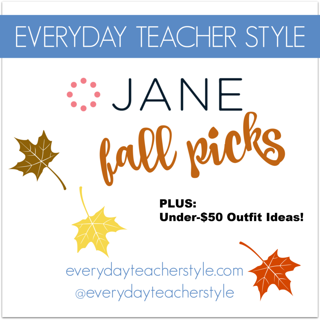 Jane Fall Picks PLUS outfit ideas under $50