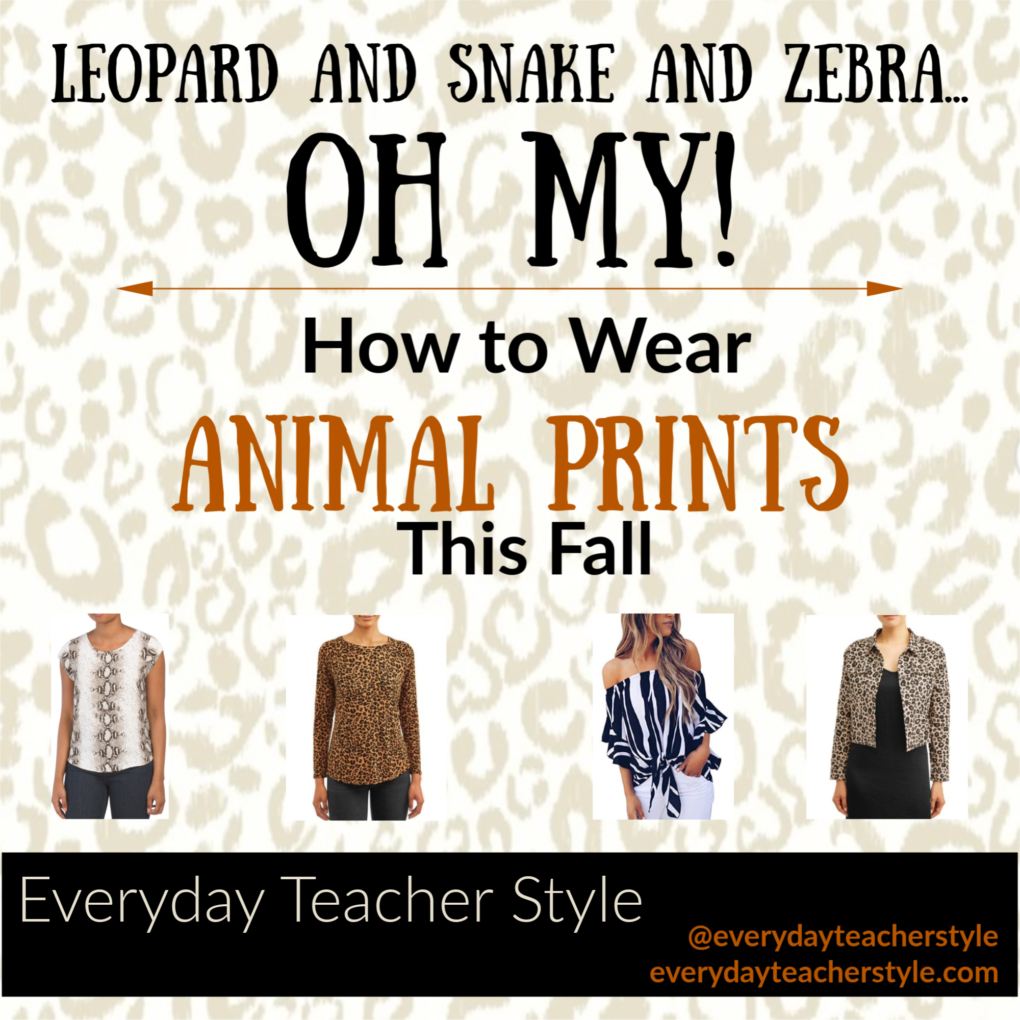 Leopard and Snake and Zebra Print Oh My - How to Wear Animal Prints This Fall
