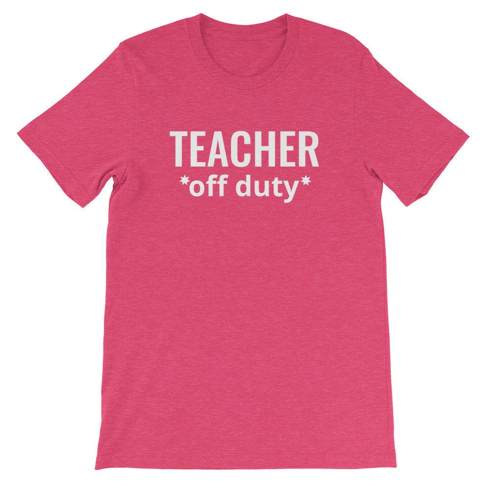 Teacher Off Duty Tee Everyday Teacher Style