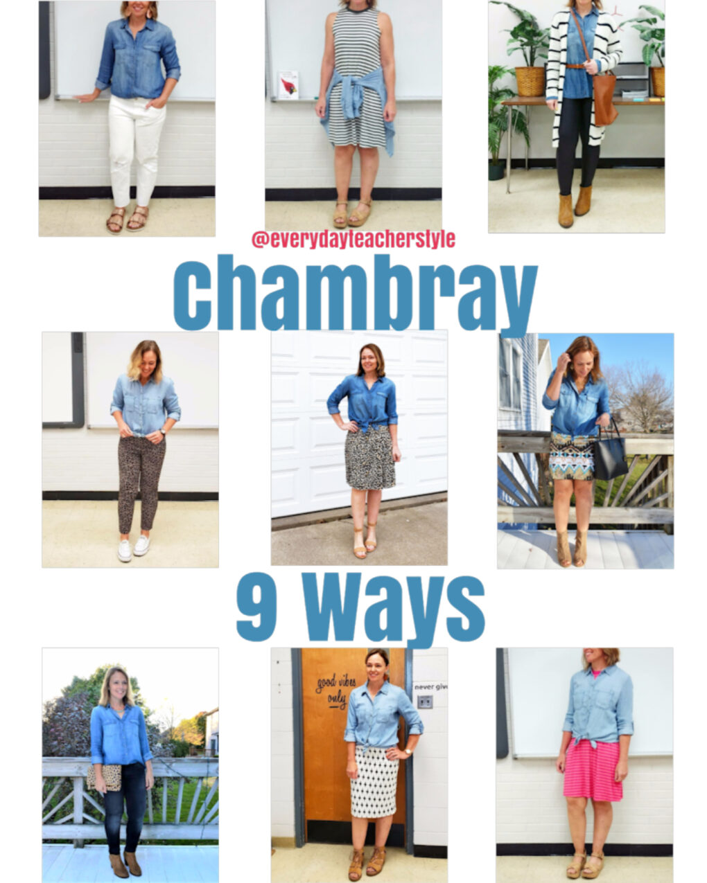 Everyday Teacher Style How to Ways to Style a Chambray Shirt