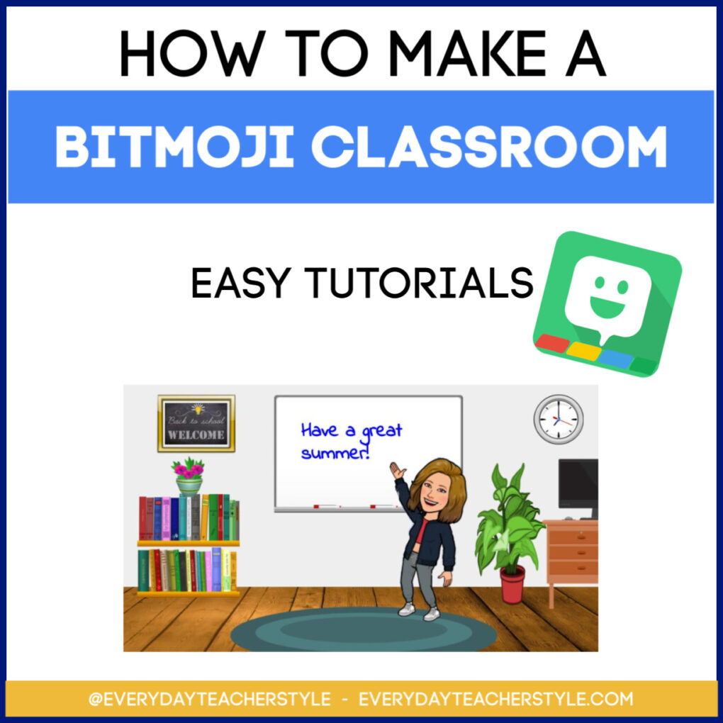 How To Make a Bitmoji Classroom tutorial