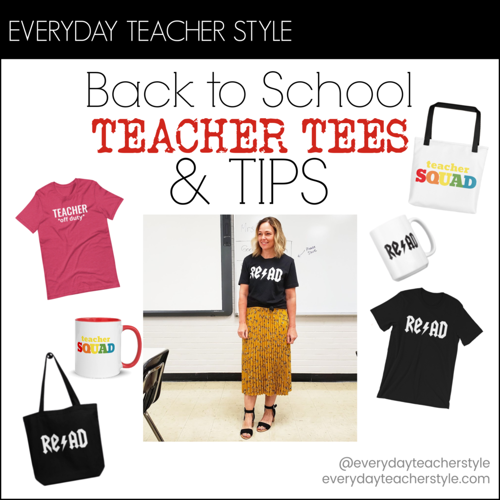 Everyday Teacher Style header image Back to School Teacher Tees and Other Goodies