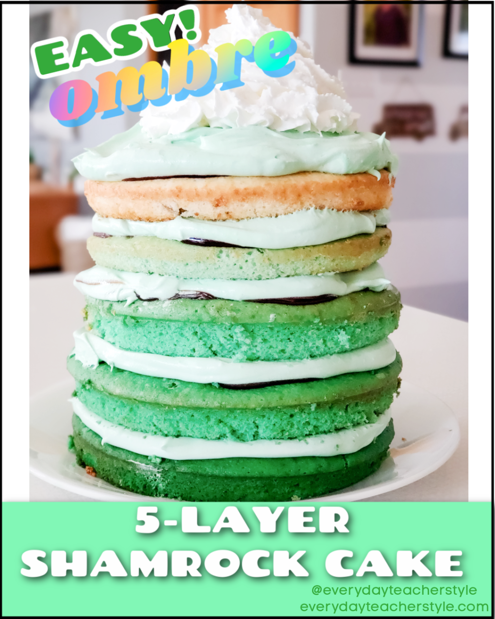 Everyday Teacher Style Green Ombre 5-layer Shamrock Cake Mint Chocolate Recipe image