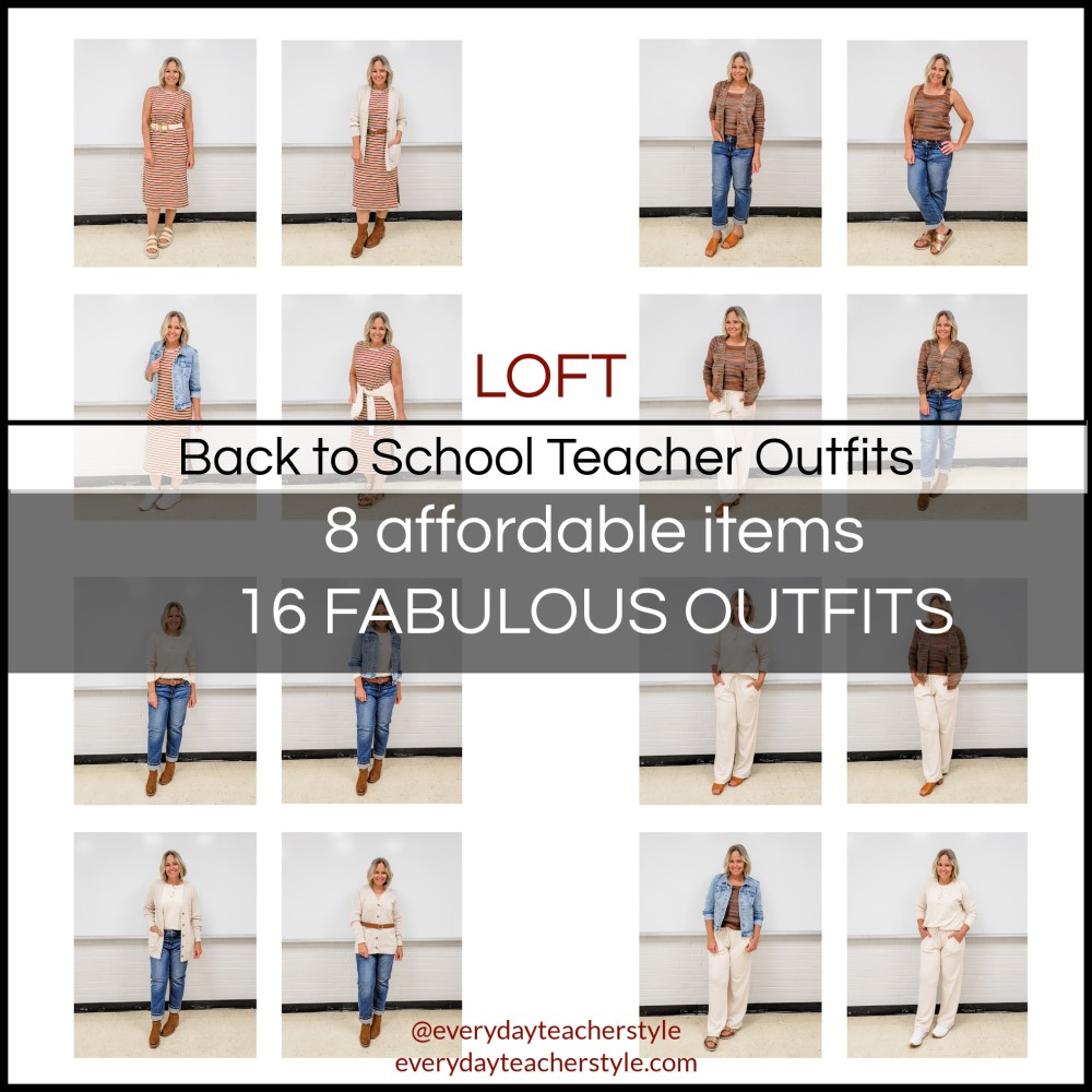 LOFT Back to School Teacher Outfits 8 items, 16 outfits for teachers header image